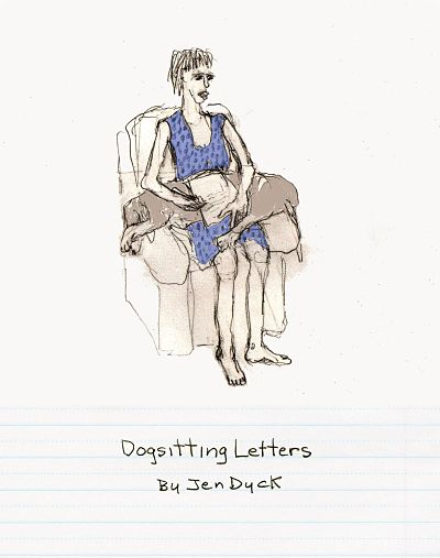 The Dogsitting Letters by Jen Dyck